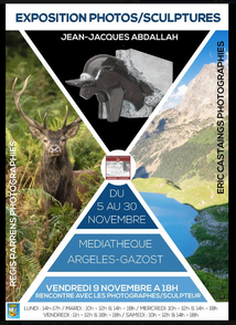 EXPOSITION PHOTOS/ SCULPTURES A LA MEDIATHEQUE D'ARGELES-GAZOST